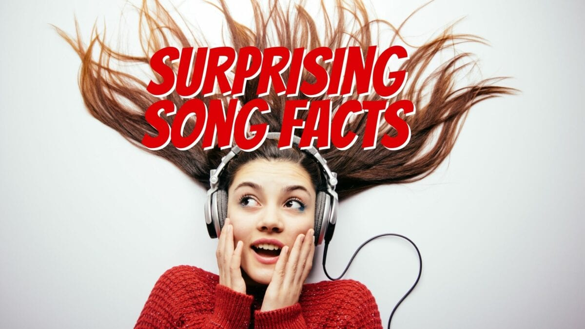 Surprising Song Facts