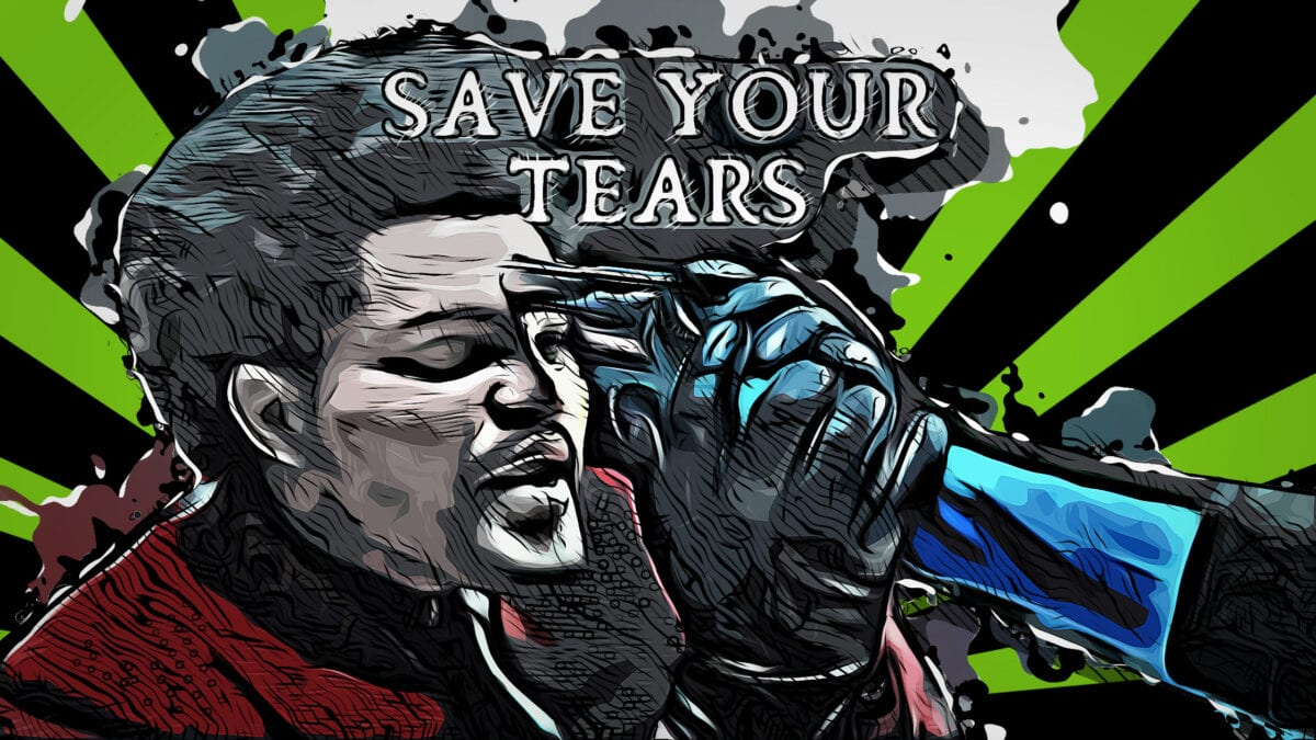 The Weeknd Save Your Tears Meaning