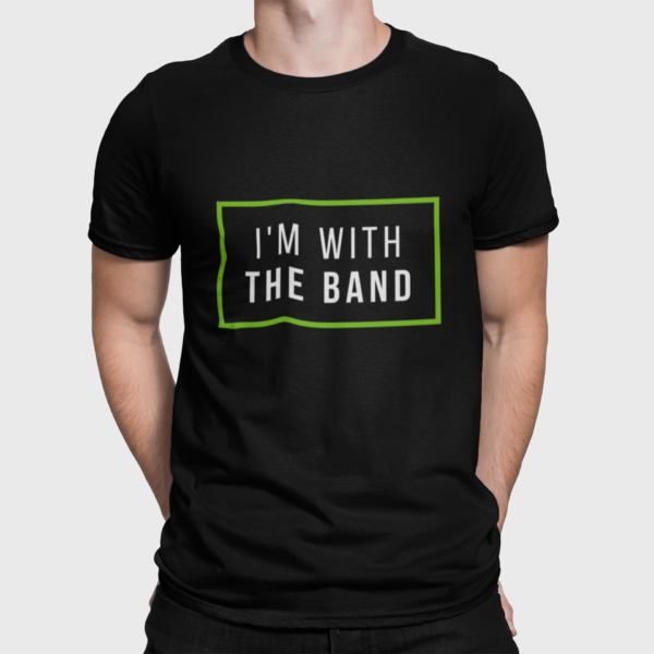 I'm with the band mens black t-shirt