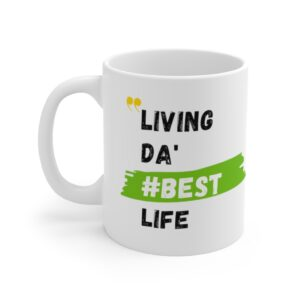 Living Da Best Life