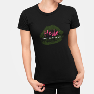 Hello, Can You Hear Me T-Shirt for Women